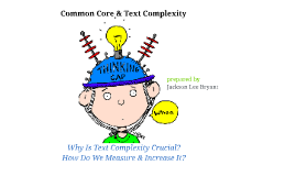 Copy of Common Core & Text Complexity
