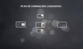 PLAN DE FORMACIÓN CIUDADANA: