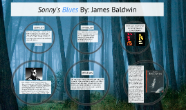 an analysis of sonnys blues by james baldwin and pauls case by willa cather on what people ought to  An analysis of sonny's blues by james baldwin and paul's case by willa cather on what people ought to do what they want to do.