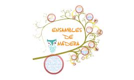 Copy of TIPOS DE UNIONES Y ENSAMBLES DE MADERA