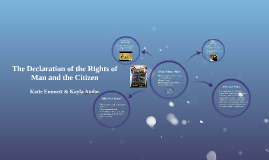 The Declarations of the Rights of Man and the Citizen