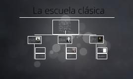 Copy of La escuela clásica