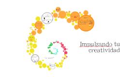 Impulzando tu creatividad