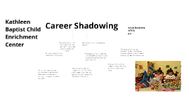 Career Shadowing - 3/7/12