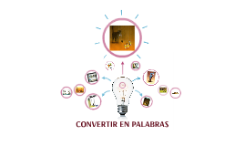 CONVERTIR EN PALABRAS