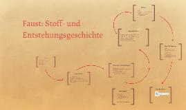 Entstehungsgeschichte Faust