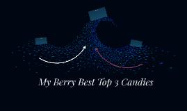 My Berry Best Candies