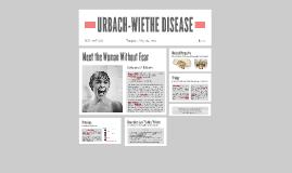 URBACH-WIETHE DISEASE
