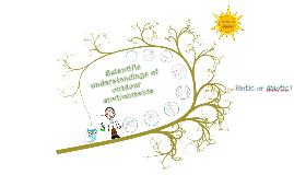 Scientific understandings of outdoor environments
