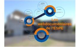 Les webdocumentaires de l'ESPE