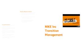 Copy of Nike Inc Enterprise Transition Management