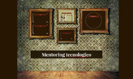 Mentoring tecnologico