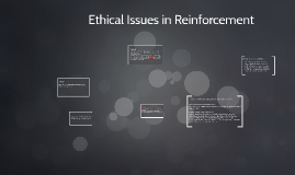 Ethical Issues in Reinforcement