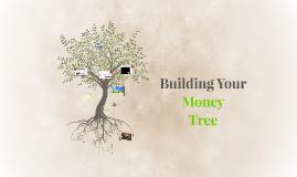 Building Your Money Tree