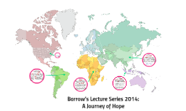 Barrow's Lecture Series 2014