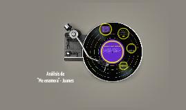 """Analisis de """"me enamoras""""-Juanes"""