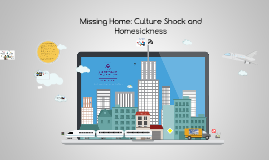 2018.2 Missing Home: Culture Shock & Homesickness