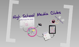 High School Media Clubs