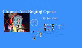 Chinese Art: Beijing Opera