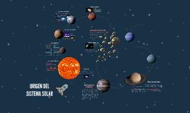 Copy of  Origen del Sistema Solar