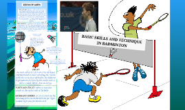Copy of BASIC SKILLS AND TECHNIQUE IN BADMINTON