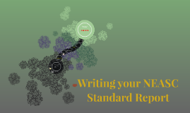 Writing your NEASC Standard Report