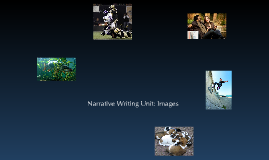 Copy of Images for Narrative Writing Unit