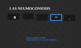 Copy of LAS NEUMOCONIOSIS