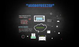 Microfreezer