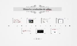 Copy of Historia y evolución de office.