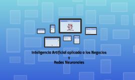 Copy of Inteligencia Artificial aplicada a los Negocios