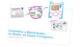 Conteúdos e Metodologias no Ensino de Língua Portuguesa