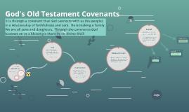 God's Old Testament Covenants