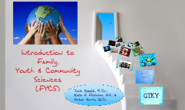 Introduction to Family, Youth & Community Sciences (FYCS)