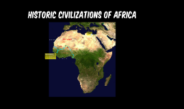 Historic Civilizations of Africa