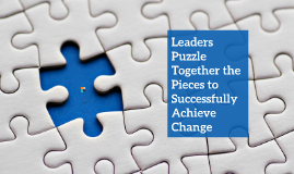 Copy of Change Management: Simulated Leadership Lessons