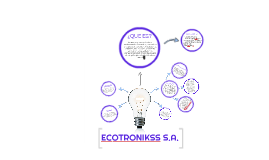 Copy of Copy of ECOTRONIKSS S.A.