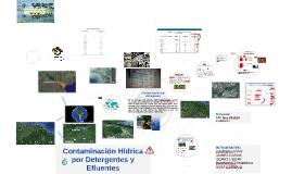 Copy of CONTAMINACION HIDRICA POR DETERGENTES Y  EFLUENTES