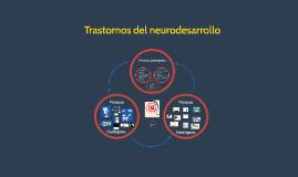 Neurodesarrollo y sus trastornos