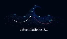 catechisatie les 8.2