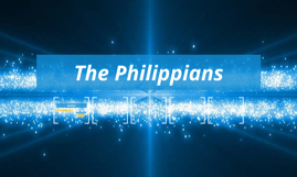 The Philippians