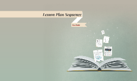 Lesson Plan Sequence