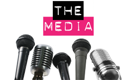 The Media - Theory Lesson