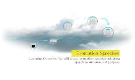 Promotion Speeches