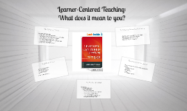Learner-Centered Teaching: