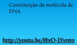 Copy of Trabalho Final - DNA e síntese proteica