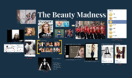 The Beauty Madness