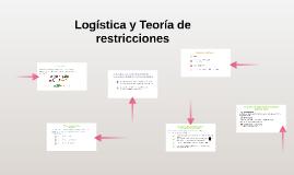 Copy of Logistica y Teoria de las restricciones