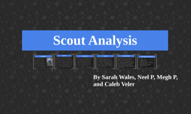 Scout Analysis