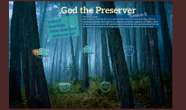 Lesson 8 God the Preserver
